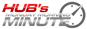 HUB's Monday Morning Minute